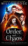 Order and Chaos (The Vampires of Shadow Hills #9)
