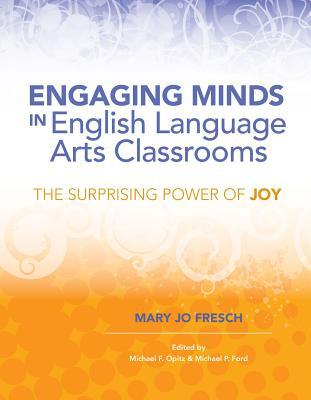 Engaging-Minds-in-English-Language-Arts-Classrooms-The-Surprising-Power-of-Joy