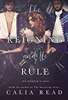 The Reigning and the Rule (The Surviving Time Series Book 2)