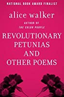 Revolutionary Petunias: And Other Poems