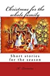 Christmas for the whole family:: Short stories for the season (Snuggles Bedtime Stories Book 3)