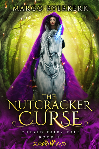 The Nutcracker Curse by Margo Ryerkerk