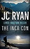 The Inca Con (Rex Dalton #5)