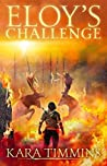 Eloy's Challenge (The Eloy Trilogy)