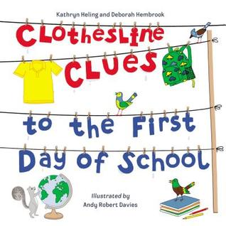 https://www.goodreads.com/book/show/42046362-clothesline-clues-to-the-first-day-of-school