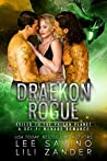 Draekon Rogue; Exiled To The Prison Planet (Dragons In Exile, #7)