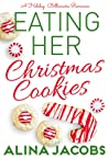 Eating Her Christmas Cookies (Frost Brothers #1)