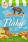 A Flaky Alibi (A Stoneybrook Mystery, #4)