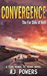 Convergence: The Far Side of Hell (Five Roads to Texas, #4)