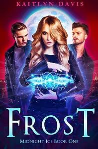 Frost (Midnight Ice, #1)