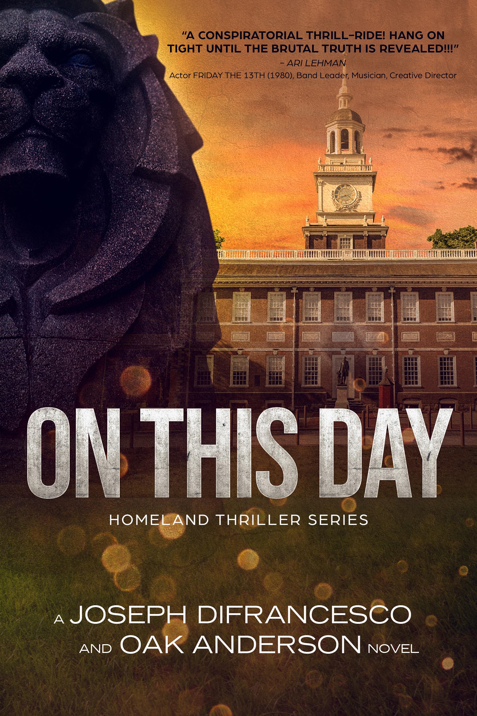 On This Day: Homeland Thriller Series (Brant Discher, Book #1)