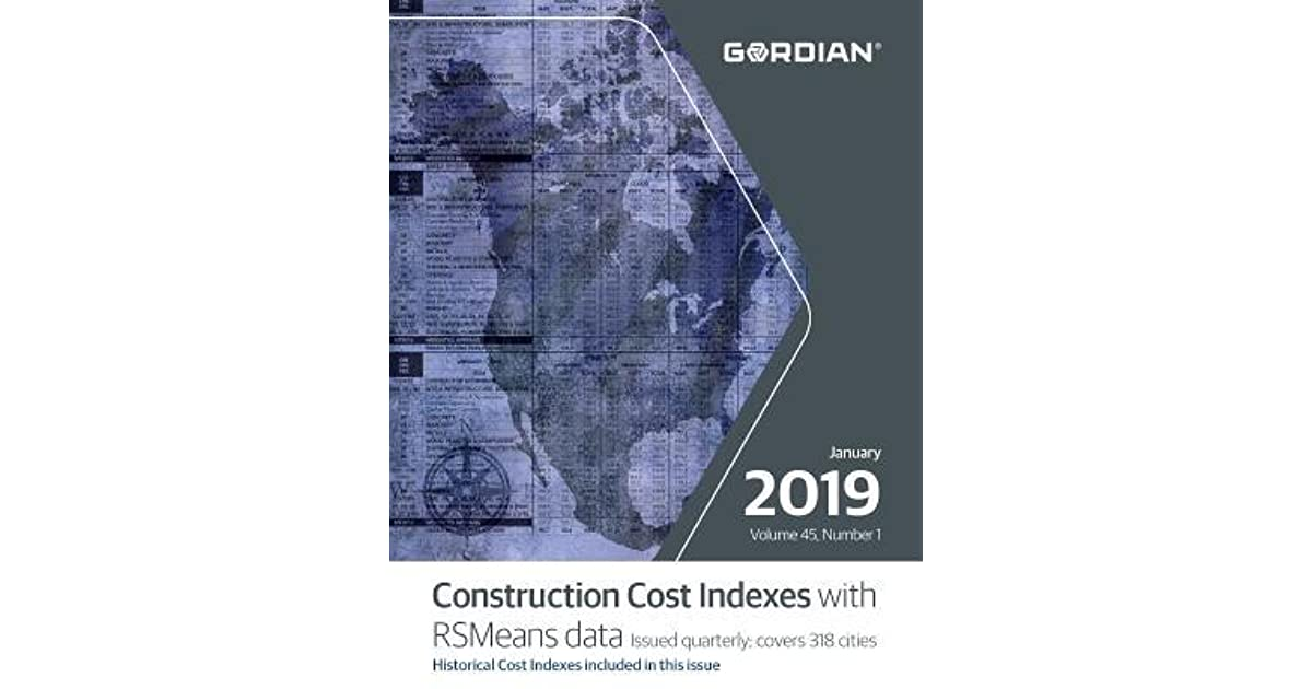 Construction Cost Index - January 2019: 60149a by RSMeans