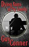 Dying Runs in My Family (Ten Poems for Under a Buck Book 2)