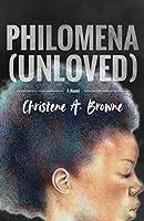 Philomena (Unloved)