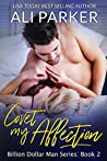 Covet My Affection (Billion Dollar Man, #2)