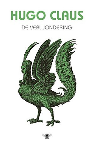De Verwondering By Hugo Claus