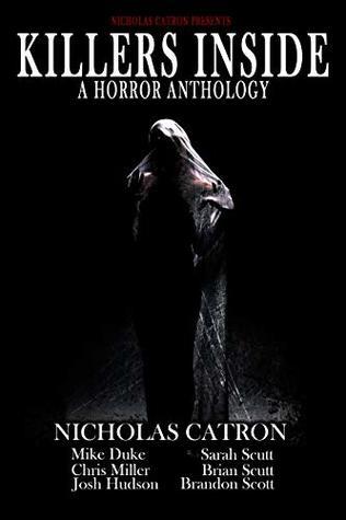 Killers Inside: A Horror Anthology