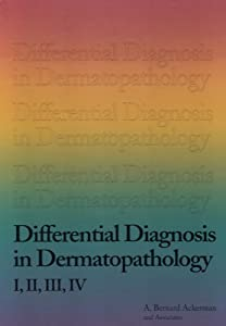 Differential Diagnosis In Dermatopathology
