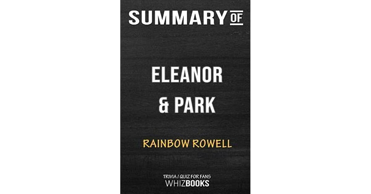 Summary Of Eleanor And Park Trivia Quiz For Fans By Whizbooks