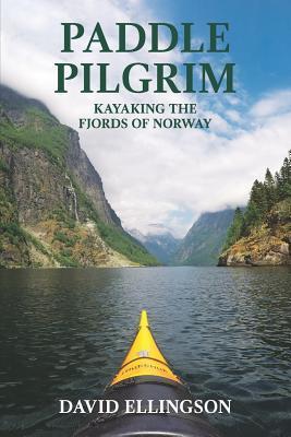 Paddle Pilgrim: Kayaking the Fjords of Norway