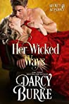 Her Wicked Ways (Secrets & Scandals, #1)
