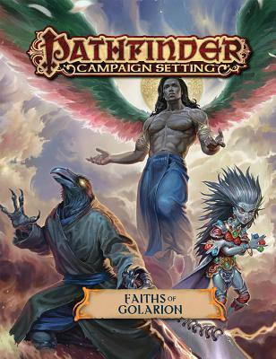 Pathfinder Campaign Setting: Faiths of Golarion by Eleanor