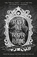 The Dreadful Tale of Prosper Redding (The Dreadful Tale of Prosper Redding, #1)