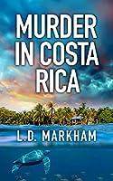 Murder in Costa Rica