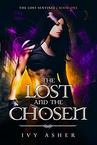 The Lost and the Chosen (The Lost Sentinel, #1)
