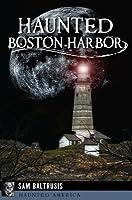 Haunted Boston Harbor