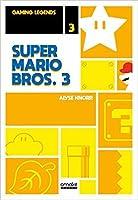 Super Mario Bros. 3 (Gaming Legends, #3)