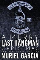 A Merry Last Hangman Christmas
