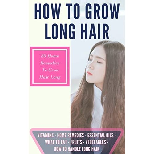 How To Grow Long Hair 30 Home Remedies To Get Long Hair