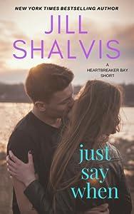 Just Say When (Heartbreaker Bay, #6.5)
