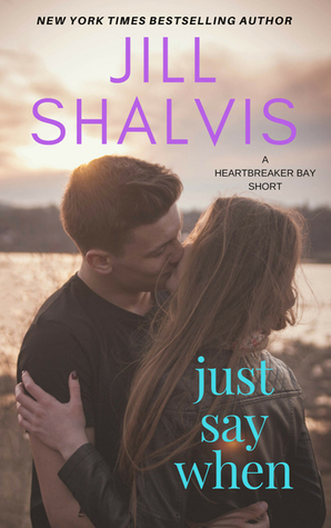 Just Say When by Jill Shalvis