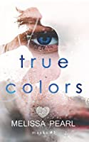 True Colors (Masks) (Volume 1)