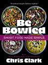 Be Bowled: Smart Food Made Simple