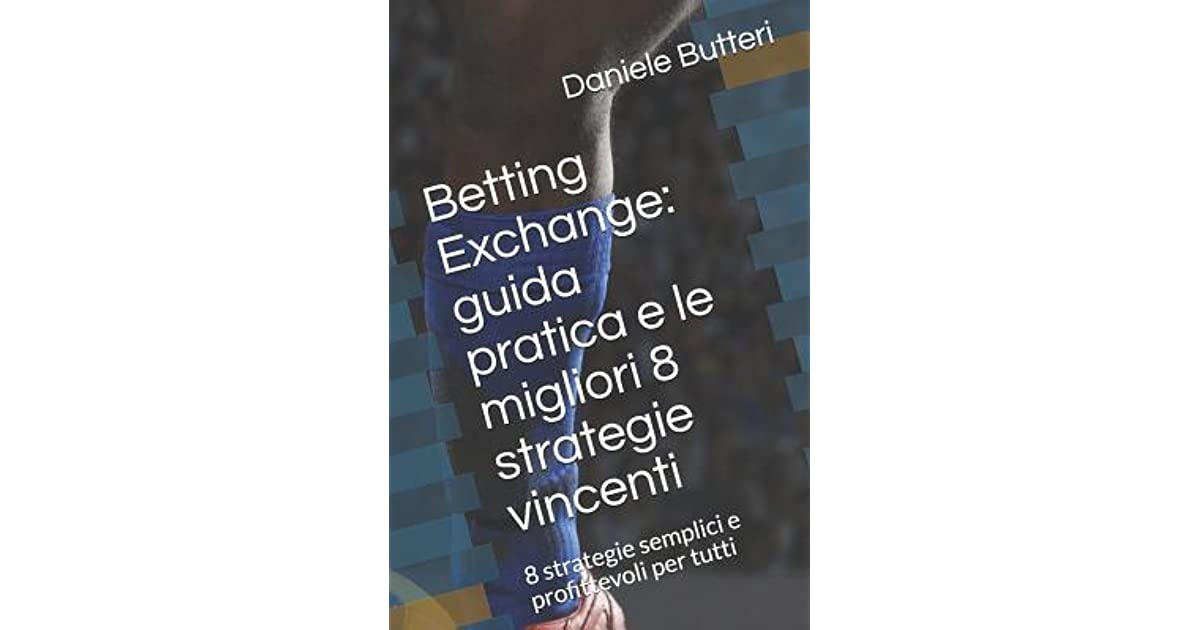 Betting exchange guida bettingpro lays results of the voice