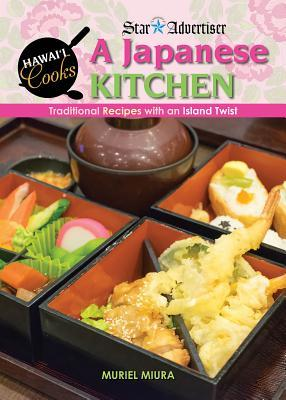 A Japanese Kitchen: Traditional Recipes with an Island Twist