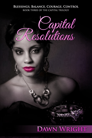 Capital Resolutions: Blessings, Balance, Courage, Control