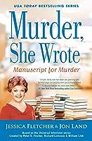 Manuscript for Murder (Murder She Wrote, #48)