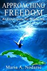 Approaching Freedom: An Exile's Quest for a New Self