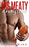 His Meaty Drumstick (A Second Helpings Short Story)