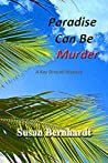 Paradise Can Be Murder (A Kay Driscoll Mystery #4)