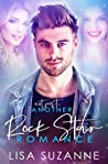 Not Just Another Rock Star Romance by Lisa Suzanne