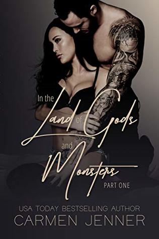 In the Land of Gods and Monsters, Part One (Gods and Monsters #1)