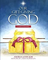 Our Gift-Giving God: A Devotional