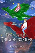 Dragon Kingdom & The Wishing Stone