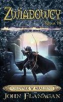Pojedynek w Araluenie (Ranger's Apprentice: The Royal Ranger, #3)