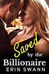 Saved by the Billionaire (Covington Billionaires #6)